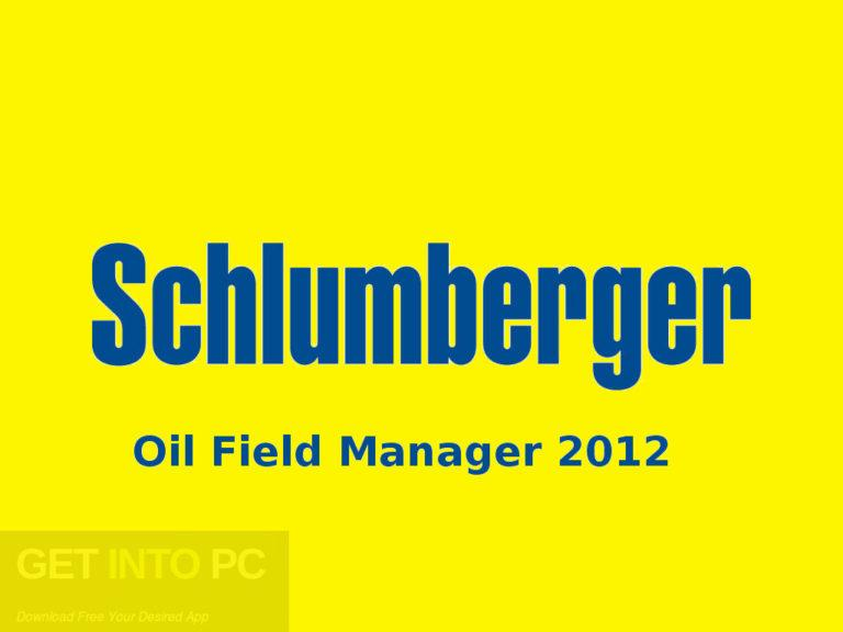 Schlumberger-Oil-Field-Manager-2012-Free-Download
