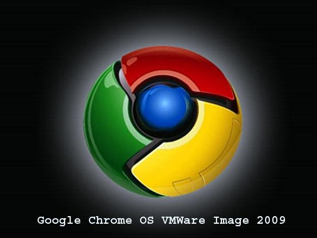 Google-Chrome-OS-VMWare-Image-2009-Free-Download_1