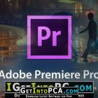 Adobe Premiere Pro CC 2018 12.1.2.69 x64 Free Download