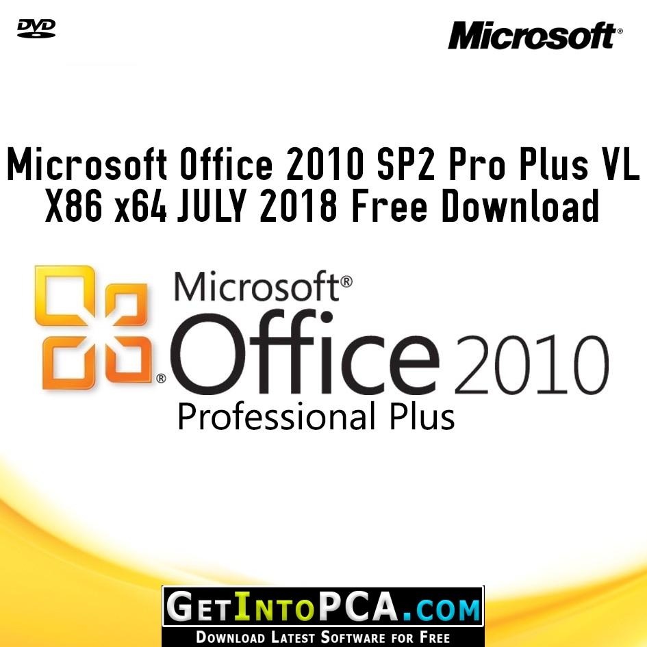 Microsoft Office 2010 SP2 Pro Plus VL X86 x64 JULY 2018