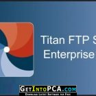 Titan FTP Server Enterprise 2019 Free Download