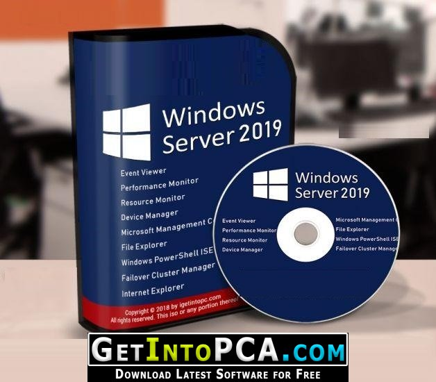 Windows Server 2019 Standard and DataCenter March 2019 Free Download