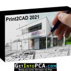 BackToCAD Print2CAD 2021 Free Download